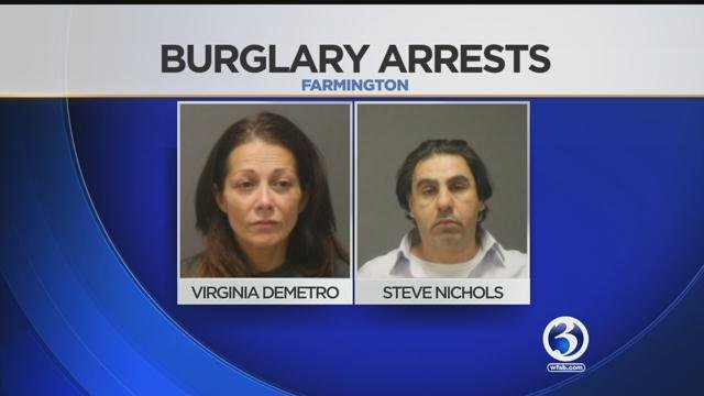 Virginia Demetro and Steve Nichols were arrested for burglaries in two towns. (Farmington Police Department)
