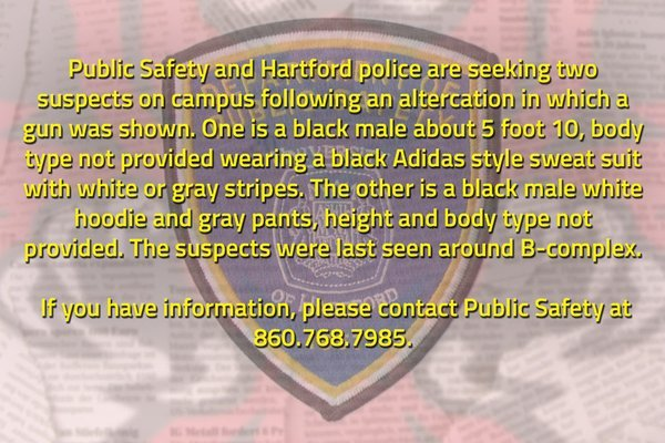 Alert sent out by the University of Hartford Saturday morning following an incident on campus.