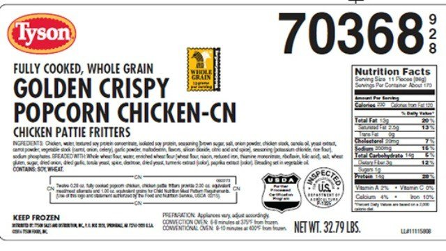 Whole grain golden crispy popcorn chicken and chicken patty fritters were recalled by Tyson Saturday, (USDA)