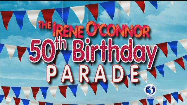 The Irene O'Connor 50th birthday parade is set for July