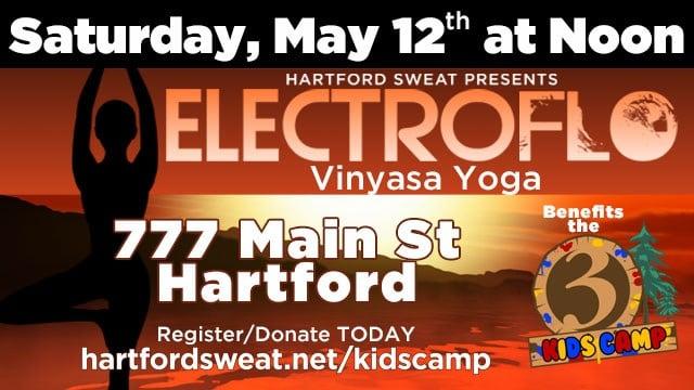 3 Cares and Hartford Sweat presents Electroflo on Saturday May 12th, 2018 from 12:00-1:30 PM at Hartford Sweat 7777 Main Street Hartford, CT.
